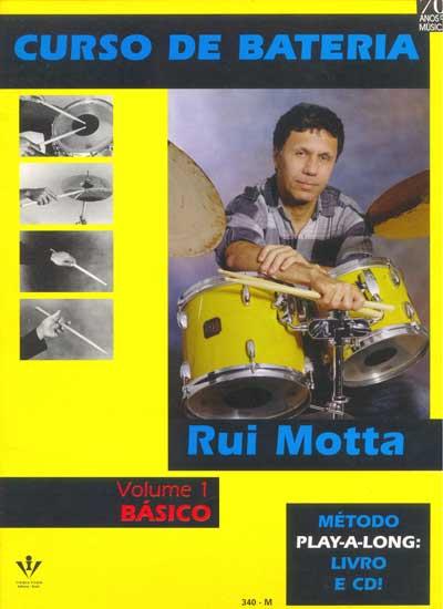 CURSO DE BATERIA - VOL. 1 - Rui Motta