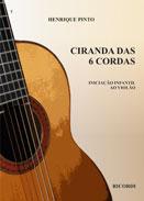 CIRANDA DAS 6 CORDAS - Henrique Pinto