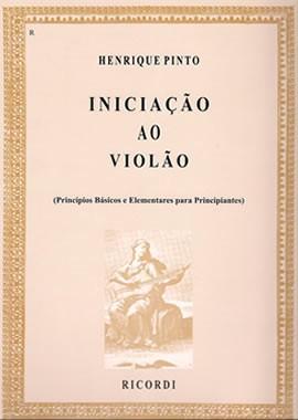INICIAÇÃO AO VIOLÃO - Vol. 1 - Henrique Pinto