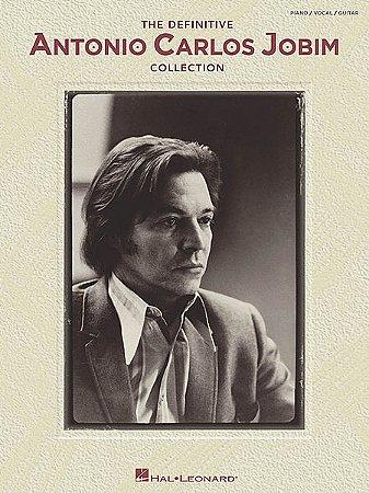 THE DEFINITIVE ANTONIO CARLOS JOBIM COLLECTION - piano / vocal / guitar