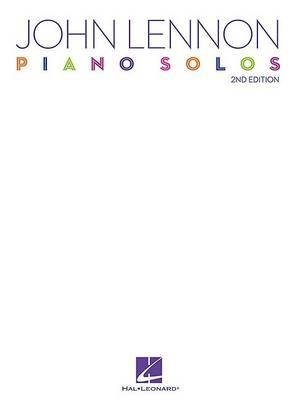 JOHN LENNON - PIANO SOLOS - 2ND EDITION