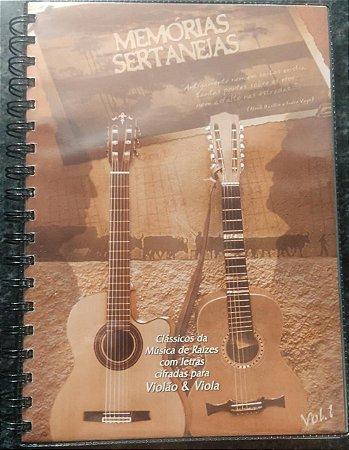 Memórias Sertanejas vol. 1 (Clássicos da Música de Raizes com letras cifradas para Violão e Viola) - Rene Faria Filho