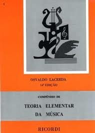 COMPENDIO DE TEORIA ELEMENTAR DA MUSICA - Osvaldo Lacerda