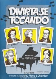 DIVIRTA-SE TOCANDO (MEU PIANO É DIVERTIDO VOL 3) - Alice Botelho