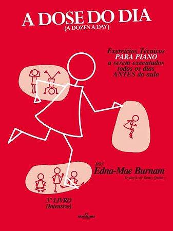 A DOSE DO DIA - 3º LIVRO (Intensivo) - Edna-Mae Burnam