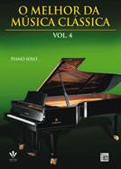 O MELHOR DA MÚSICA CLÁSSICA - Vol. 4