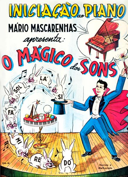 O MÁGICO DOS SONS Iniciação ao Piano - Mário Mascarenhas