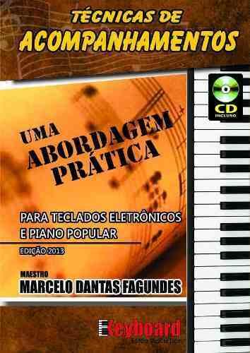 TÉCNICAS DE ACOMPANHAMENTOS - Uma Abordagem Prática - Marcelo Dantas Fagundes
