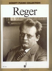 REGER - SCHOTT PIANO COLLECTION