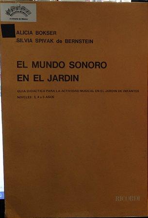 EL MUNDO SONORO EN EL JARDIN - Alicia Bokser e Silvia Spivak de Bernstein