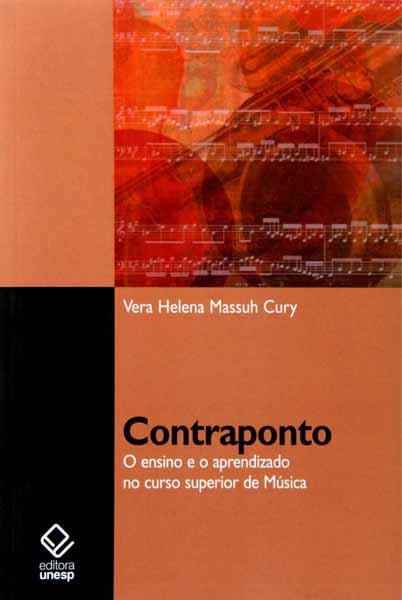 CONTRAPONTO - O Ensino e o Aprendizado No Curso Superior de Música -Vera Helena Massuh Cury
