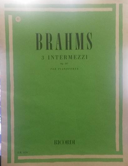 BRAHMS -3 INTERMEZZI opus117-Brahms