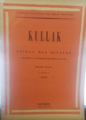 KULLAK – ESCOLA DAS OITAVAS – VOL. 2 (7 estudos em oitavas) - Kullak