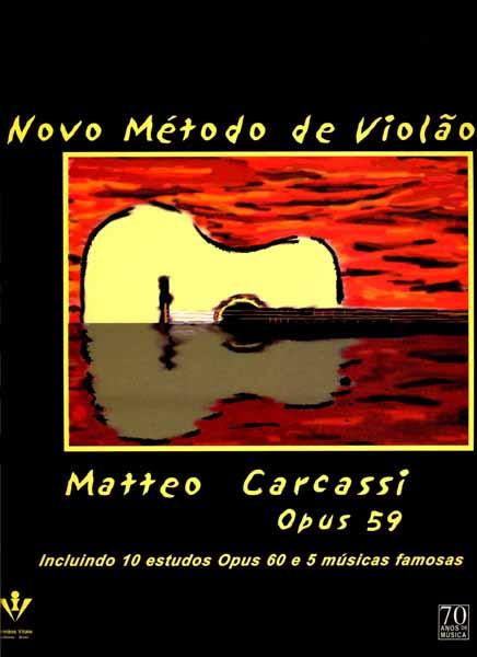 NOVO MÉTODO DE VIOLÃO - OP. 59 - Matteo Carcassi