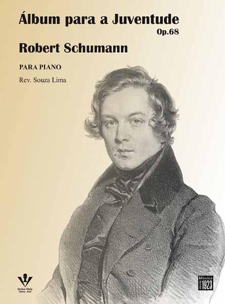 SCHUMANN - ÁLBUM PARA A JUVENTUDE - OP. 68 - para piano Rev. Souza Lima