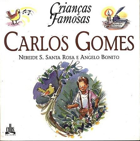 CRIANÇAS FAMOSAS – CARLOS GOMES