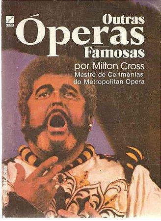 OUTRAS ÓPERAS FAMOSAS - Milton Cross