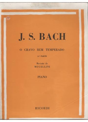 BACH - O CRAVO BEM TEMPERADO VOL. 2 - Ricordi