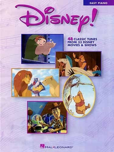 DISNEY! 48 CLASSIC TUNES FROM 33 DISNEY MOVIES & SHOWS - EASY PIANO