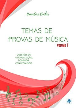TEMAS DE PROVAS DE MÚSICA VOL. 1 - Hannelore Bucher