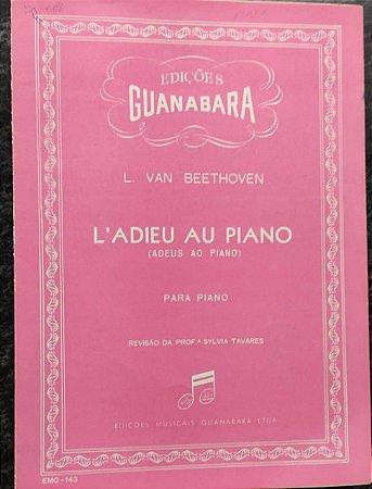 ADEUS AO PIANO (L´ADIEU AU PIANO) - partitura para piano - Beethoven - Revisão Sylvia Tavares