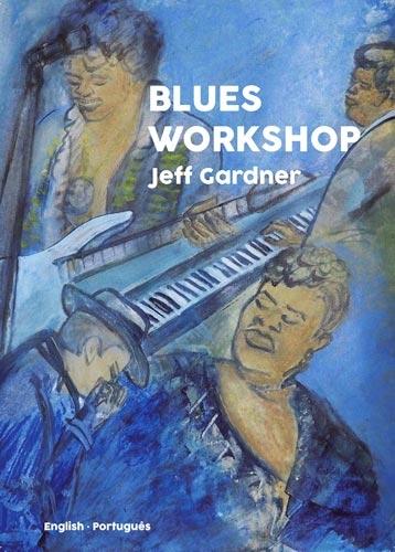 BLUES WORKSHOP - Jeff Gardner