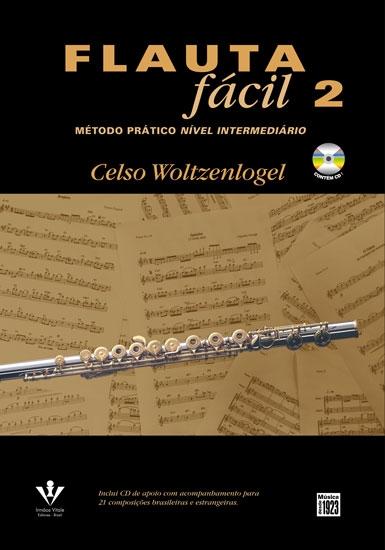 FLAUTA FÁCIL - Volume 2 - Celso Woltzenlogel