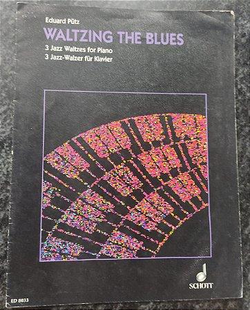 WALTZING THE BLUES - partitura para piano - Eduard Pütz