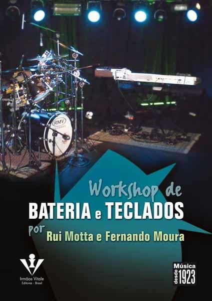 DVD - WORKSHOP DE BATERIA E TECLADOS - Rui Motta e Fernando Moura
