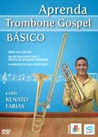 DVD - APRENDA TROMBONE GOSPEL BÁSICO - Renato Farias