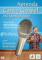 DVD - APRENDA CANTO GOSPEL INTERMEDIÁRIO - Robinson Monteiro