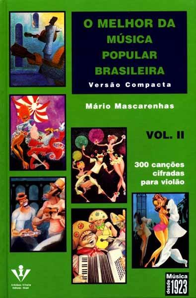 O MELHOR DA MÚSICA POPULAR BRASILEIRA - VERSÃO COMPACTA - VOL. 2 - Mário Mascarenhas