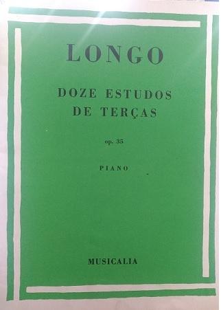 LONGO - DOZE ESTUDOS DE TERÇAS PARA PIANO OP.35