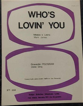 WHO´S LOVIN´ YOU - partitura para piano - Mark James / Dobie Gray