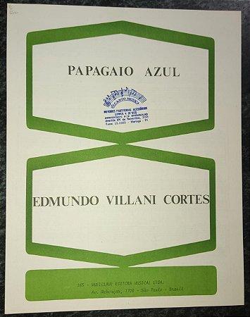 PAPAGAIO AZUL - partitura para piano solo - Edmundo Villani Cortes