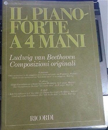 Oito Variações em Dó Maior WoO 67 (theme by Count Waldstein) / Seis variações em Ré Maior WoO 74 (Ich denke dein) - COMPOSIZIONI ORIGINALI IL PIANO FORTE a 4 MANI (4 MÃOS) 2° fascículo - Beethoven