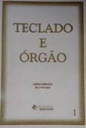 GÊNIOS DO TECLADO – TECLADO E ÓRGÃO VOL.1 - Magdalena Raush-Souto