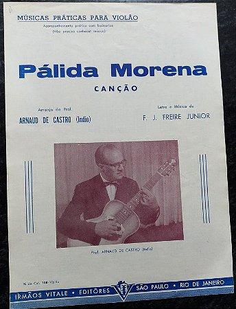 PARTITURA PARA VIOLÃO: PÁLIDA MORENA - F. J. Freire Junior