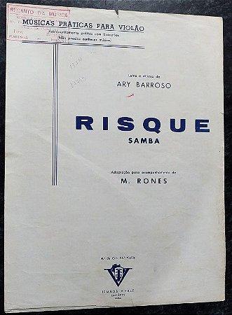 PARTITURA PARA VIOLÃO: RISQUE (SAMBA) - Ary Barroso