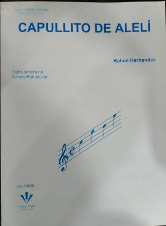 PARTITURA PARA PIANO: CAPULLITO DE ALELÍ - Rafael Hernandez