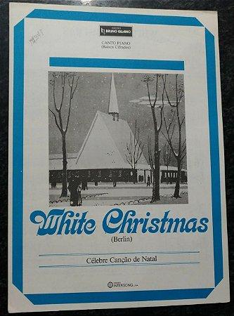 PARTITURA PARA PIANO E CANTO: WHITE CHRISTMAS - Berlin