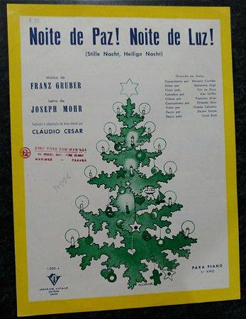 PARTITURA PARA PIANO E CANTO: NOITE DE PAZ! NOITE DE LUZ! - Franz Gruber e Joseph Mohr