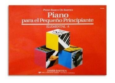 PIANO BÁSICO DE BASTIEN - PIANO PARA EL PEQUENO PRINCIPIANTE - Elemental A - James Bastien (WP230E)