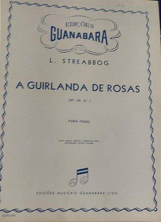 A GUIRLANDA DE ROSAS - partitura para piano - L. Streabbog