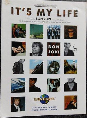 IT´S MY LIFE - Partitura para piano, vocal e acordes para violão/guitarra da música - Bon Jovi