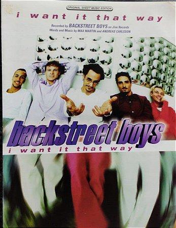 I WANT IT THAT WAY - partitura para piano, vocal e cifras para violão - Backstreet Boys