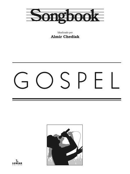 SONGBOOK - GOSPEL - Almir Chediak