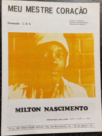 MEU MESTRE CORAÇÃO - partitura para piano e cifras para violão - Milton Nascimento