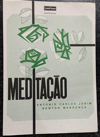 MEDITAÇÃO - partitura para piano, canto e cifras para violão - Antonio Carlos Jobil e Newton Mendonça