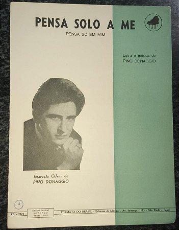 PENSA SOLO A ME (Pensa só em mim) - partitura para piano - Pino Donaggio